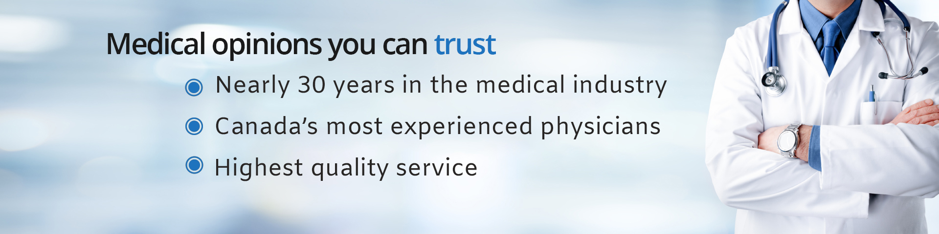 Medical opinions you can trust